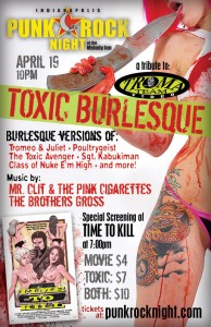PRN & Troma presents The Toxic Burlesque with Brothers Gross, Mr. Clit & The Pink Cigarettes, Time To Kill screening @ The Melody Inn | Indianapolis | Indiana | United States