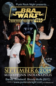 BRA WARS: a Burlesque Tribute to Star Wars! bands: Bloody Muffs, Bulletwolf @ The Melody Inn | Indianapolis | Indiana | United States