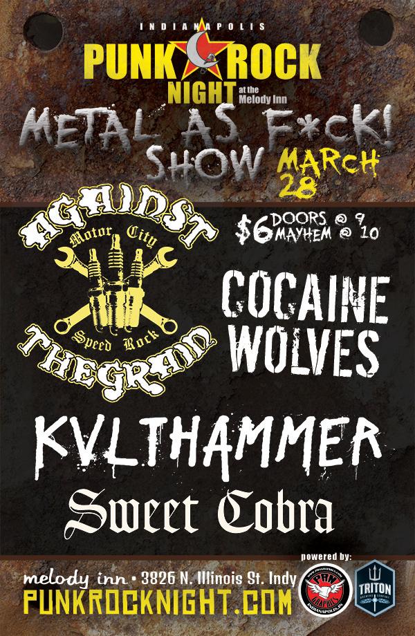 3-28-15: Against The Grain, Kvlthammer, Cocaine Wolves, Sweet Cobra
