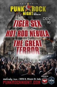 Tiger Sex, Hot Rod Nebula, The Great Terror @ The Melody Inn | Indianapolis | Indiana | United States