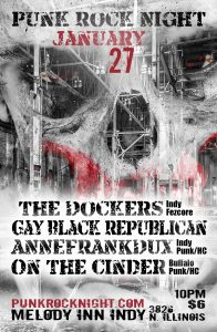 The Dockers, Gay Black Republican, AnneFrankDux, On the Cinder @ The Melody Inn | Indianapolis | Indiana | United States