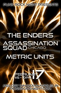 The Enders, Metric Units, Assassination Squad @ The Melody Inn | Indianapolis | Indiana | United States