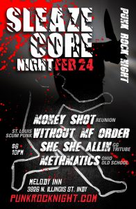 Sleaze & shock show: Money Shot, She She Allin, Without MF Order, Methmatics @ The Melody Inn | Indianapolis | Indiana | United States