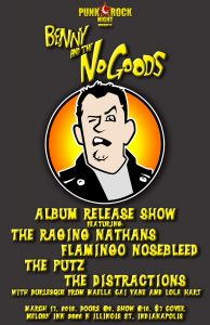 Benny and the No-Goods album release with Raging Nathans, The Putz, Flamingo Nosebleed, The Distractions, Burlesque! @ The Melody Inn | Indianapolis | Indiana | United States