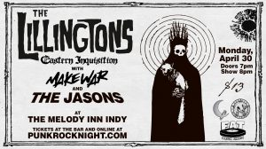 The Lillingtons, and MakeWar with The Jasons @ The Melody Inn | Indianapolis | Indiana | United States