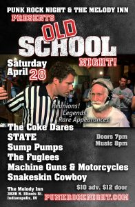 Old School Show: Coke Dares, STATE, Fuglees, Machine Guns & Motorcycles, Sump Pumps, Snakeskin Cowboy @ The Melody Inn | Indianapolis | Indiana | United States